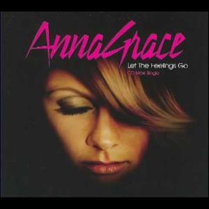 Anna Grace — Let The Feeling Go   WRadio