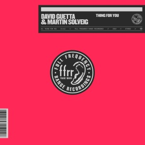 David Guetta y Martin Solveig — Thing For You | WRadio