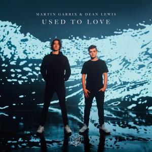 Martin Garrix — Used To Love | WRadio