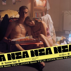 Nea — Some Say   WRadio