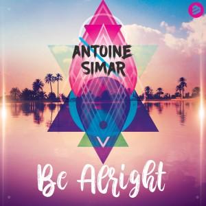 Antoine Simar — Be Alright | WRadio