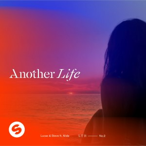 Lucas y Steve — Another Life   WRadio