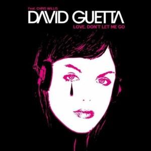 David Guetta — Love, Don't Let Me Go   WRadio
