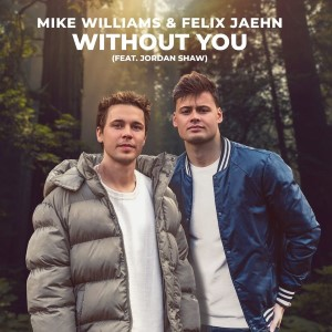 Mike Williams — Without You | WRadio
