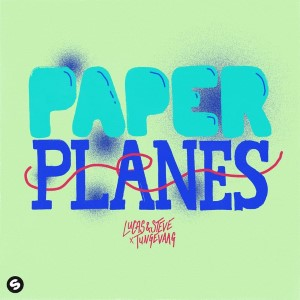 Lucas and Steve   — Paper Planes   WRadio