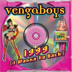 Vengaboys — 1999  (2021)   WRadio