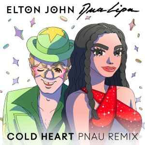 Elton John and Dua Lipa — Cold Heart   WRadio