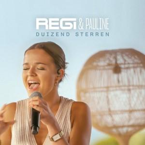 Regi x Pauline — Duizend Sterren   WRadio